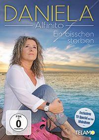 Cover Daniela Alfinito - Ein bisschen sterben [DVD]